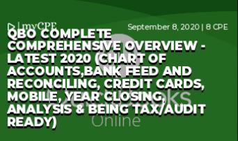 QBO Complete Comprehensive Overview - Latest 2020 (Chart of Accounts,Bank Feed and Reconciling, Credit Cards, Mobile, Year Closing, Analysis & Being Tax/Audit Ready)