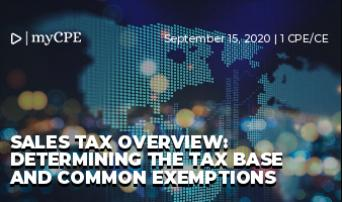 Sales Tax Overview: Determining the tax base and common exemptions