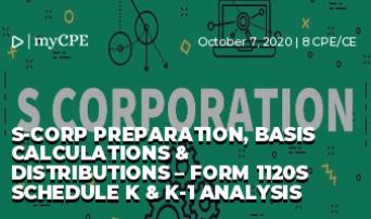 S-Corp Preparation, Basis Calculations & Distributions – Form 1120S Schedule K & K-1 Analysis