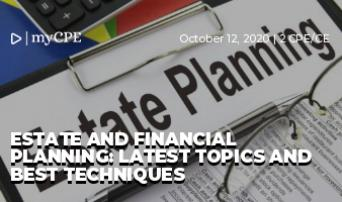 Estate and Financial Planning: Latest Topics and Best Techniques