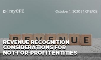 Revenue Recognition Considerations for Not-for-Profit Entities
