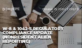 W-8 & 1042-S Regulatory Compliance Update (Nonresident Alien Reporting)