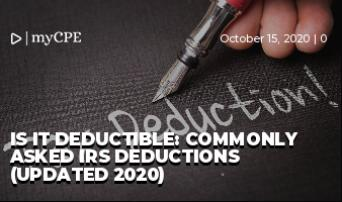 Is It Deductible: Commonly Asked IRS Deductions (UPDATED 2020)