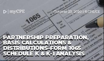 Partnership Preparation, Basis Calculations & Distributions–Form 1065 Schedule K & K-1 Analysis