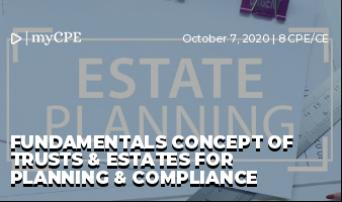 Fundamentals Concept of Trusts & Estates for Planning & Compliance
