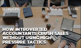 How Introverted Accountants Crush Sales Without Using High Pressure Tactics