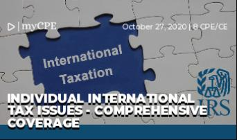 Individual International Tax Issues - Comprehensive Coverage