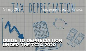 Guide to Depreciation Under The TCJA 2020