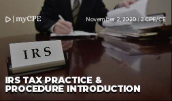 IRS Tax Practice & Procedure Introduction