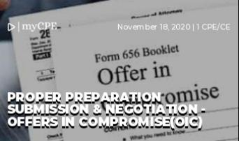Proper Preparation Submission & Negotiation - Offers in compromise(OIC)