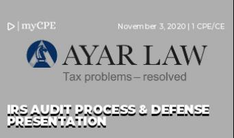 IRS Audit Process & Defense Presentation