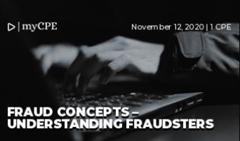Fraud Concepts – Understanding Fraudsters