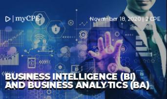 Business Intelligence (BI) and Business Analytics (BA)