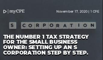 The Number 1 Tax Strategy for the Small Business Owner: Setting up an S Corporation step by step.