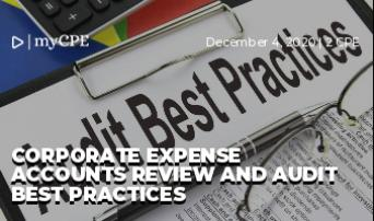 Corporate Expense Accounts Review and Audit Best Practices