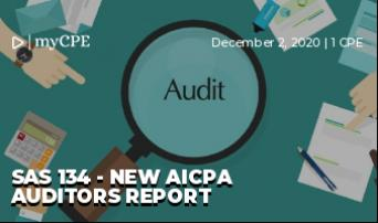 SAS 134 - New AICPA Auditors Report