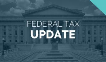 Annual Federal Tax Update - Individuals (Form 1040)