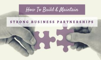 Key to Building Strong Business Partnerships
