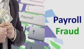 Understanding, Detecting And Preventing Payroll Fraud
