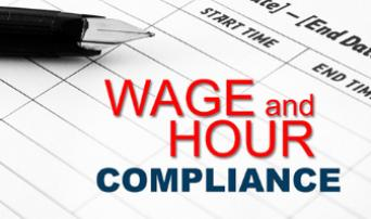Wage and Hour Law Compliance:  It's More than just Paying the Hours on a Time Card