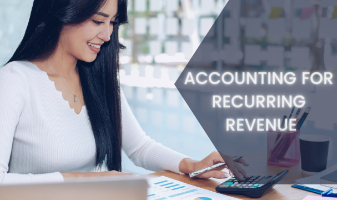 Accounting for Recurring Revenue