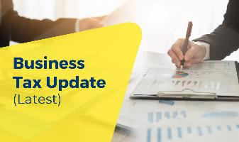 Business Tax Update (Latest)