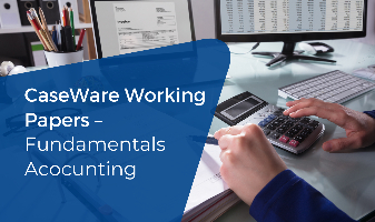 CaseWare Working Papers – Fundamentals
