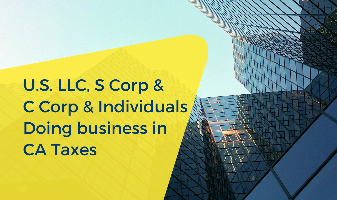 U.S. LLC, S Corp & C Corp & Individuals Doing business in CA