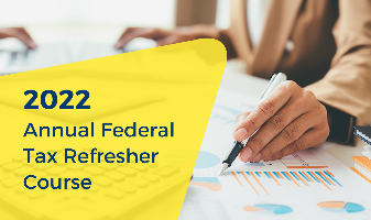 2022 Annual Federal Tax Refresher Course