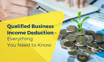 Qualified Business Income Deduction - Everything You Need to Know
