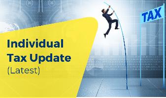Individual Tax Update (Latest)