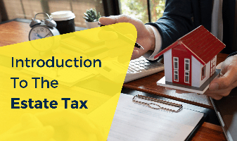 Introduction to the Estate Tax