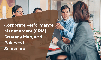 Corporate Performance Management (CPM), Strategy Map and Balanced Scorecard