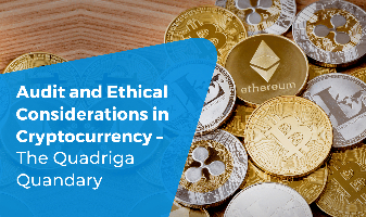 Audit and Ethical Considerations in Cryptocurrency – The Quadriga Quandary