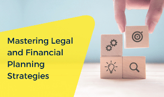 Mastering Legal and Financial Planning Strategies