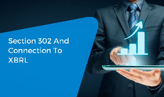 Section 302 And Connection To XBRL