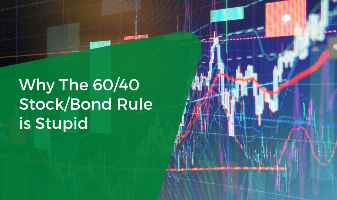 Why The 60/40 Stock/Bond Rule Is Stupid