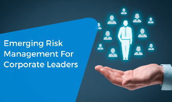 Emerging Risk Management For Corporate Leaders