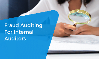 Fraud Auditing for Internal Auditors