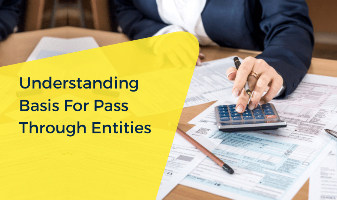 Understanding Basis For Pass Through Entities