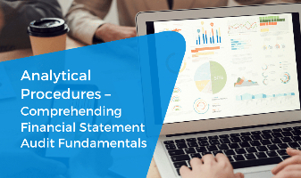 Analytical Procedures – Comprehending Financial Statement Audit Fundamentals
