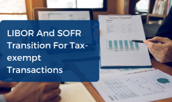 CPE Course on LIBOR and SOFR Transition for Tax-Exempt