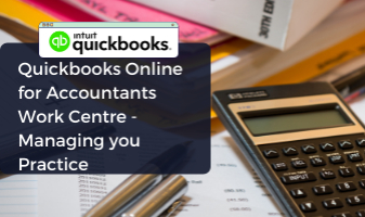 Quickbooks Online for Accountants Work Centre - Managing your Practice