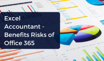 Excel Accountant: Benefits/Risks of Office 365