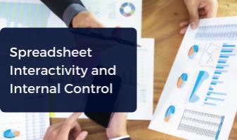 Spreadsheet Interactivity and Internal Control