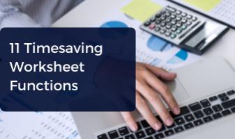 11 Timesaving Worksheet Functions