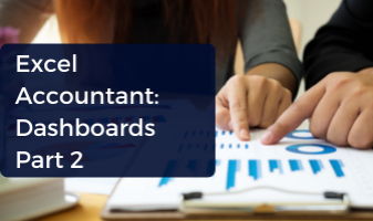 Excel Accountant: Dashboards Part 2