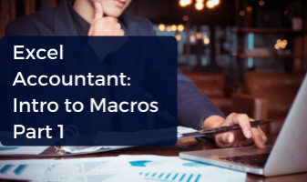 Excel Accountant : Intro to Macros In-Depth