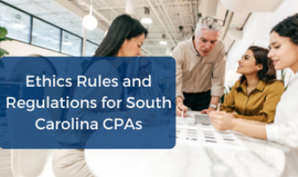CPE Ethics Rules and Regulations for South Carolina CPAs