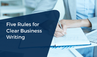 Five Rules for Clear Business Writing